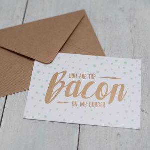 Grußkarte You are the Bacon on my burger, Valentinstag, Freund, Verlobter, Geburtstag